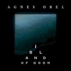 Island of Doom by Agnes Obel
