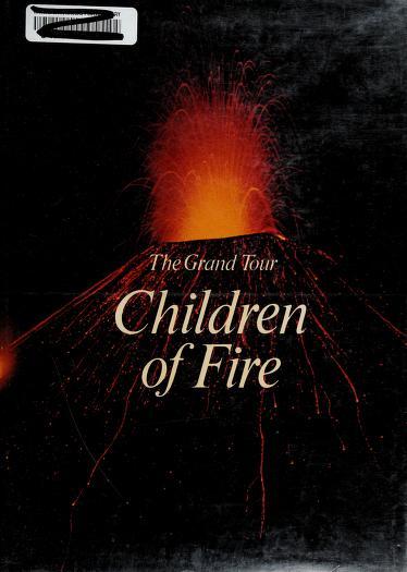 Children of Fire Grand Tour by Flavio Conti