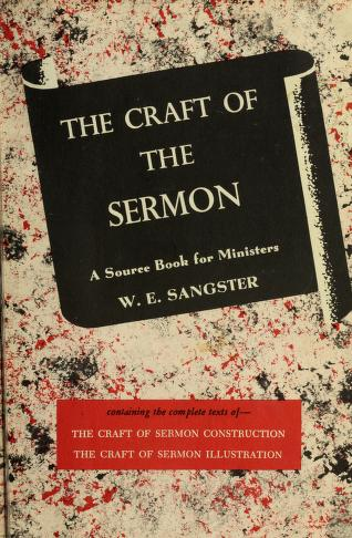 The craft of sermon illustration by W. E. Sangster