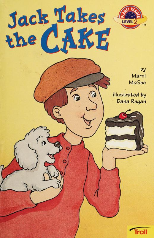 Jack takes the cake by Marni McGee