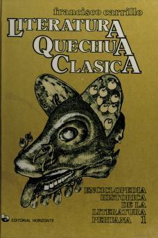 Cover of: Literatura quechua clásica   Francisco Carrillo