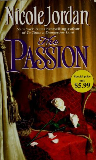 Cover of: The Passion | Nicole Jordan