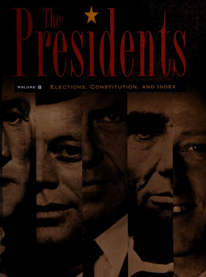 The presidents by editor, Fred L. Israel.