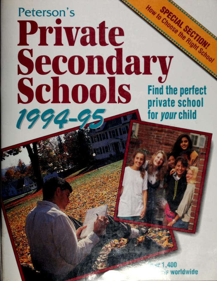 Private Secondary Schools 1994-1995 by Peterson's