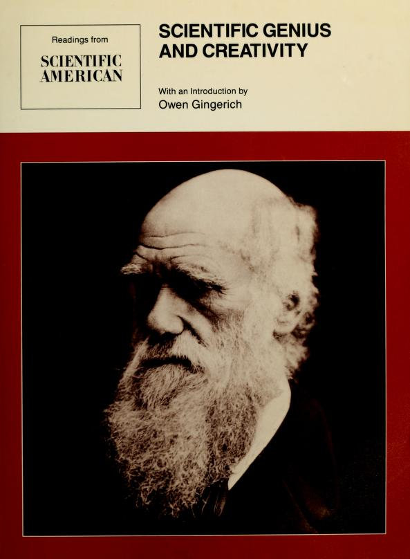 Scientific genius and creativity by with an introduction by Owen Gingerich.