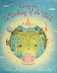 Cover of: Today is the birthday of the world | Linda Heller